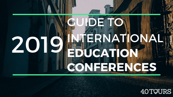 The 2019 Guide to International Education Conferences